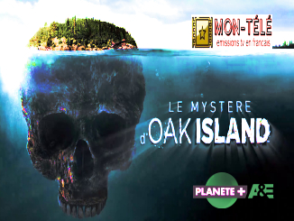 Le Mystère d'Oak Island replay streaming