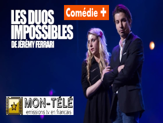 Les Duos Impossibles de Jérémy Ferrari 7e Edition 2020 replay streaming
