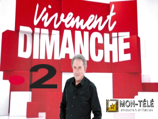 Vivement dimanche replay streaming