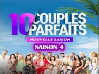 10 COUPLES PARFAiTS 4 Saison 4 replay